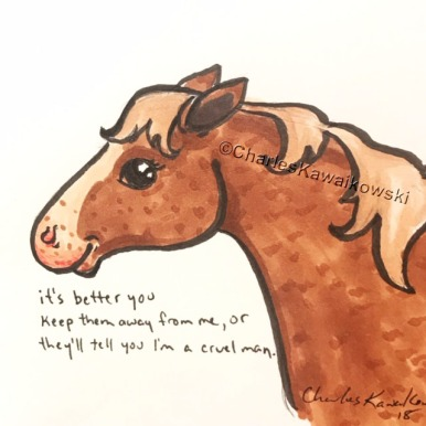 Nice Horsey: 'wasted' by Charles Bukowski